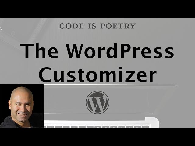 WordPress Tutorials for Beginners - WordPress Customizer