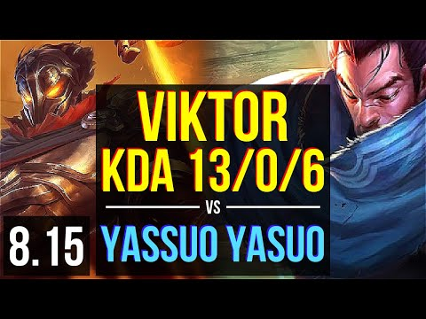 VIKTOR vs Yassuo - YASUO (MID) ~ KDA 13/0/6, Legendary ~ NA Challenger ~ Patch 8.15