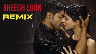Bheegh Loon Remix - Khamoshiyan | New Song Video | Dj Angel | Gurmeet Choudhary | Sapna Pabbi