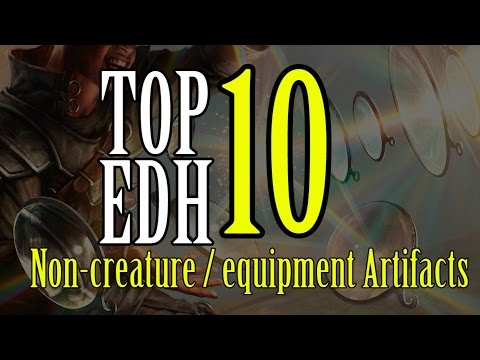 Top 10 EDH Artifacts For Magic: The Gathering (2016)