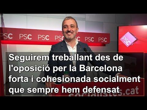 Seguirem treballant des de l'oposició per la Barcelona forta...