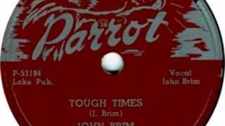 Parrot 779 - John Brim - Tough Times