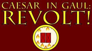 Caesar in Gaul: REVOLT! (54 to 53 B.C.E.)