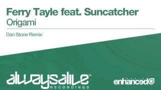 Ferry Tayle feat. Suncatcher - Origami (Dan Stone Remix) [OUT NOW]