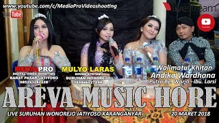 LIVE AREVA MUSIC HORE KHITAN ANDIKA WARDANA MLS SOUND SYSTEM - MEDIAPRO VIDEO