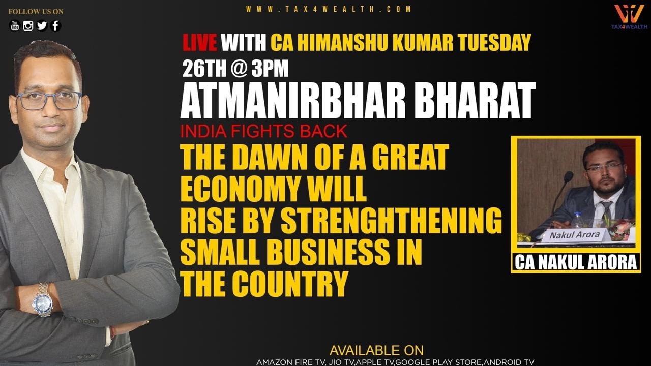 Watch Live on Tuesday at 3 PM Atmanirbhar Bharat: The Down of G8T Economy will Rise