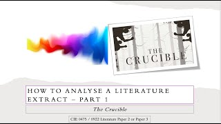 How to approach the extract question for CIE IGCSE 0475 / 0992 Literature: The Crucible Pt 1