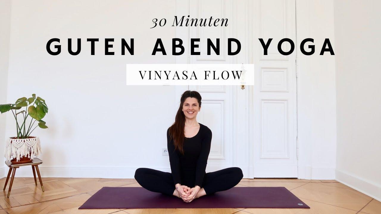 Yogaflow Fur Den Abend 30 Minuten Zum Runterkommen Yoga Abendroutine Youtube