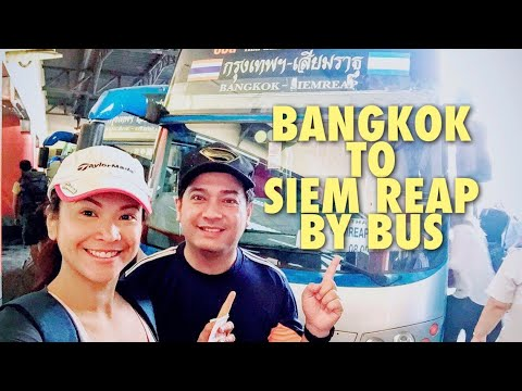 From Bangkok  🇹🇭 To Siem Reap  🇰🇭   Crossing Border By BUS