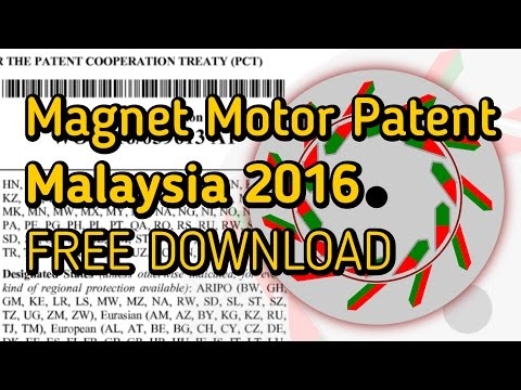 Magnet Motor Patent Malaysia 2016 - FREE DOWNLOAD
