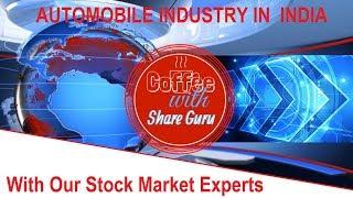 Automobile Sector in India | Coffee with Share Guru | In Hindi