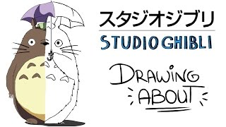 STUDIO GHIBLI | Drawing About