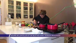 Yvelines | Soupe de lentilles et de blettes avec Soraya Messawer