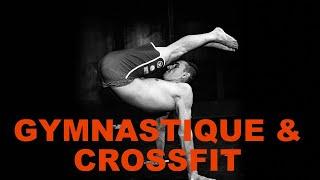 Qu'est-ce que la gymnastique peut apporter au CrossFit? || Thibault Soubeyrat