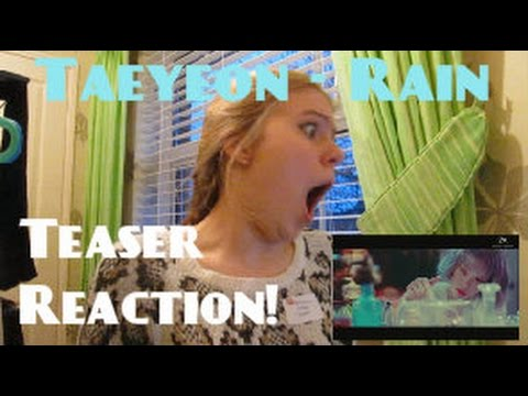 Taeyeon/태연 - Rain MV Teaser Reaction - Hannah May