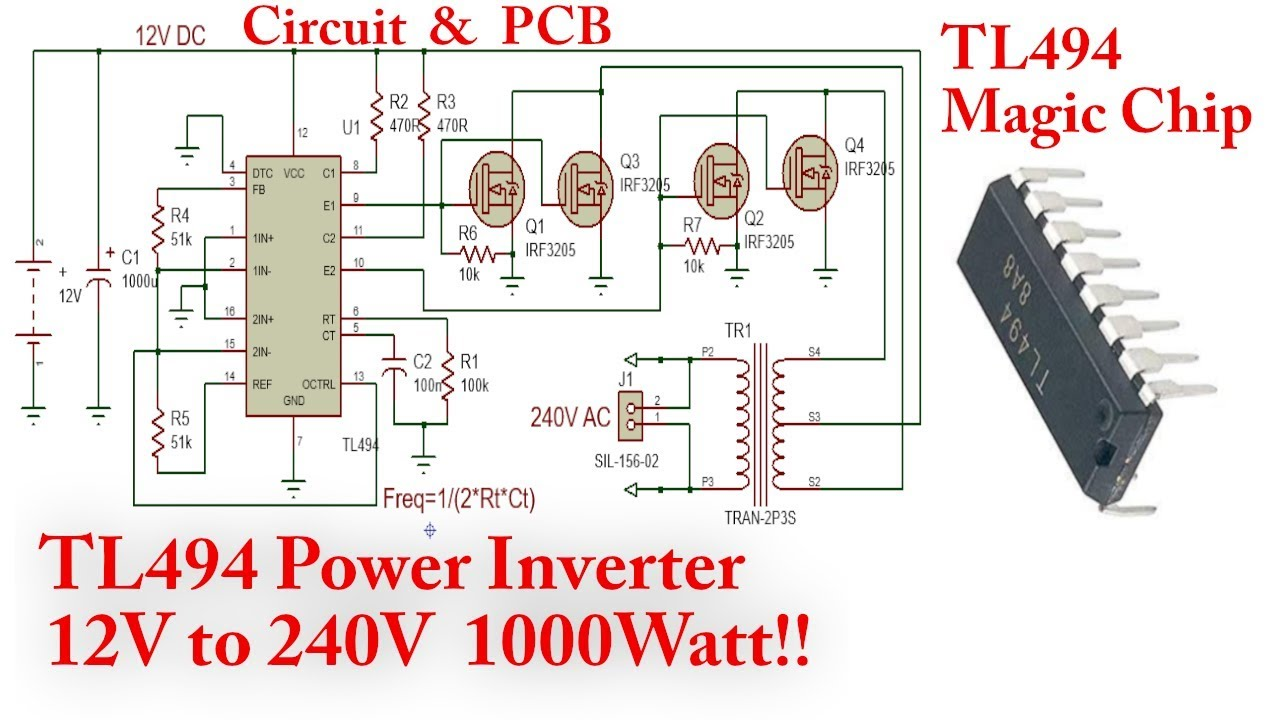 Tl494 Power Inverter  1000watt  12v To 240v Dc To Ac