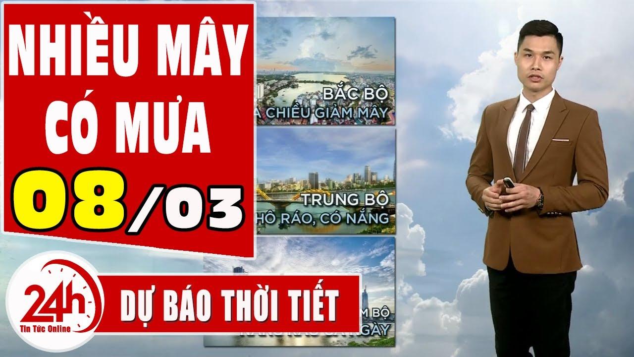 Dự báo thời tiết hôm nay mới nhất ngày 08/03/2021 Dự báo thời tiết 3 ngày tới | Thông tin thời tiết hôm nay và ngày mai
