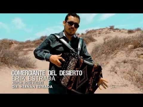 Erik Estrada  Comerciante del Desierto Video Oficial 2013 HD