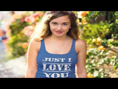 Just I Love You Funny T Shirt| Just I Love You Funny T Shirt Is Perfect For You.