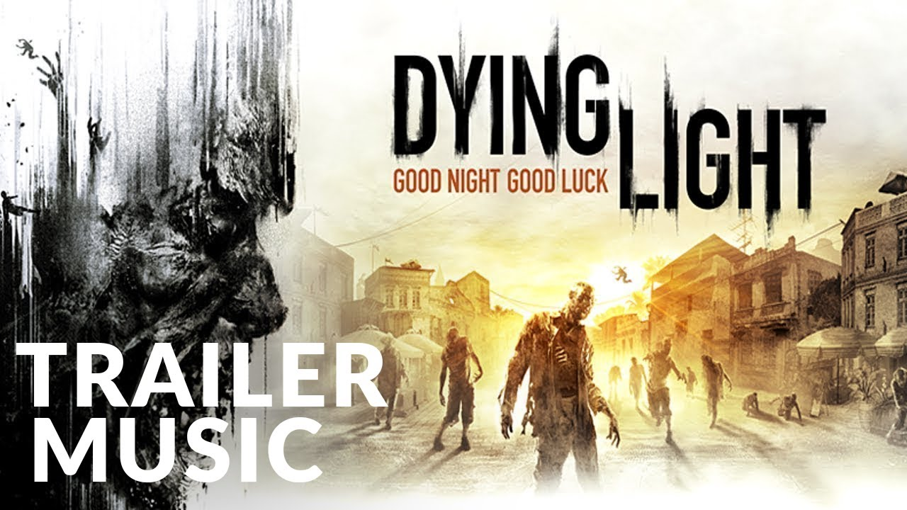 Epic Trailer | Dying Light (Launch Trailer) Gothic Storm - Rapid Alarm (Epic Action) - Epic Music VN