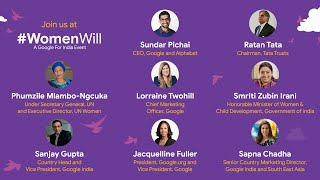 #WomenWill - A #GoogleforIndia Event