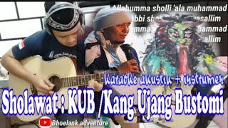 Sholawat Kang Ujang Bustomi / KUB Karaoke gitar akustik