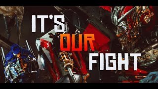 It's Our Fight - Transformers Music Video
