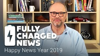 Happy News Year 2019 | Fully Charged