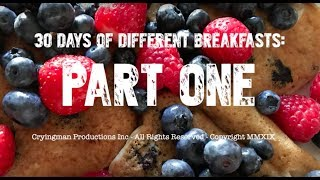 30 Different Days of Breakfast: Part 1