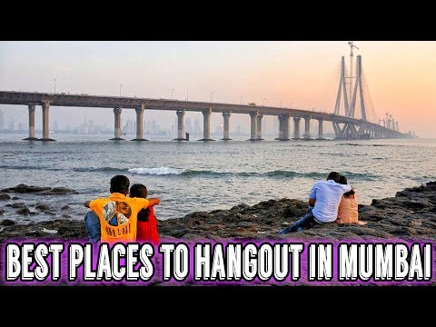 10 Best Places to Hangout in Mumbai | India