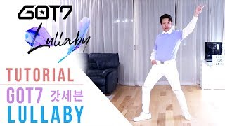 GOT7 - 'Lullaby' Tutorial (Mirrored + Explanation) | Ellen and Brian