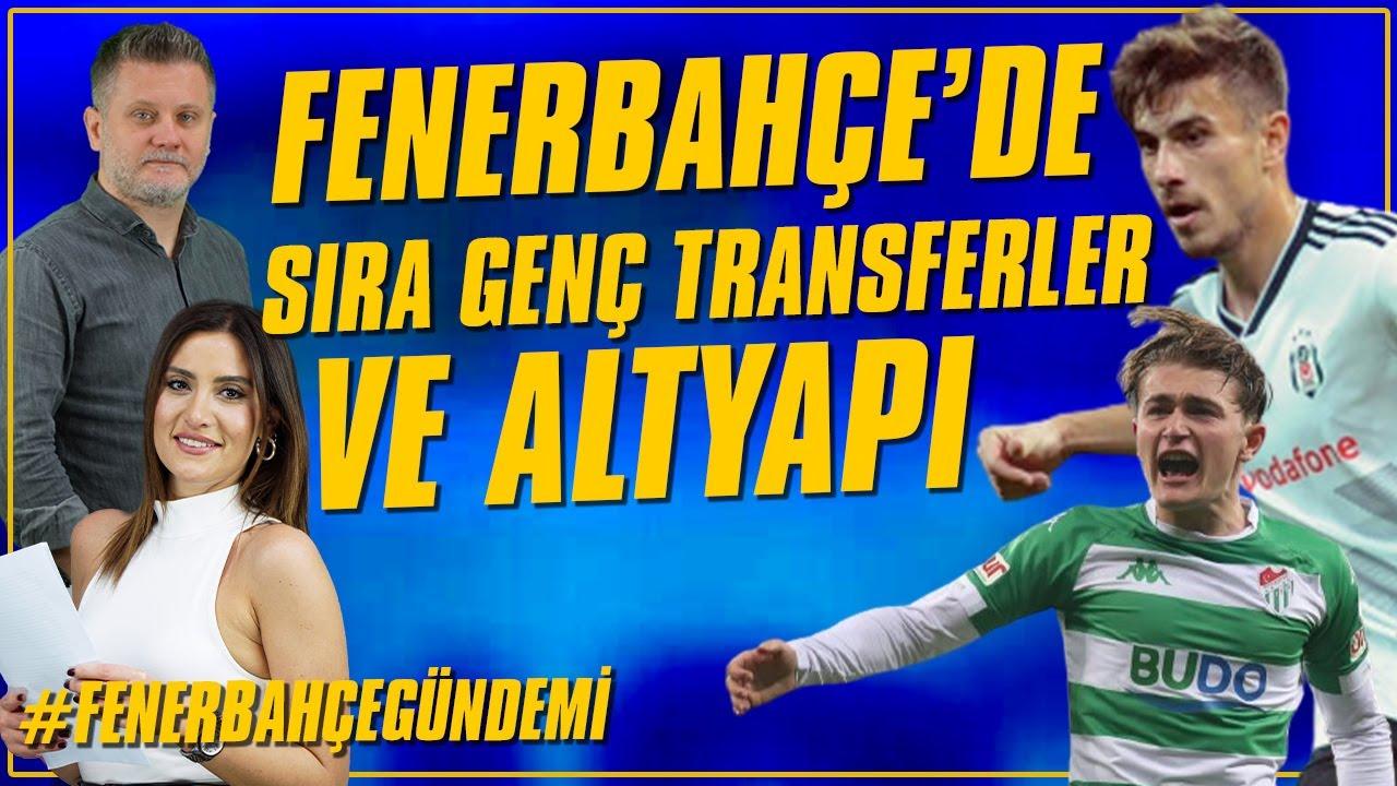 Artık Transfer Hedefinde Gençler Var! Dorukhan ve Ali Akman | Fenerbahçe Gündemi