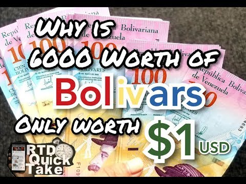 Why Is 6000 Worth Of Bolivars Worth Only $1 USD? - RTD Quick Take