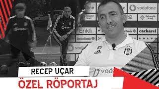 Yardımcı Antrenörümüz Recep Uçar İle Özel Röportaj | Beşiktaş JK