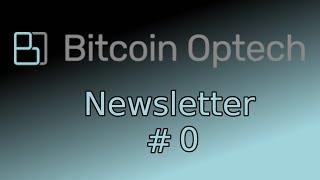 Bitcoin Op Tech #0