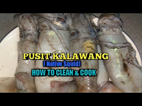 PUSIT LAOT - HOW TO CLEAN AND COOK