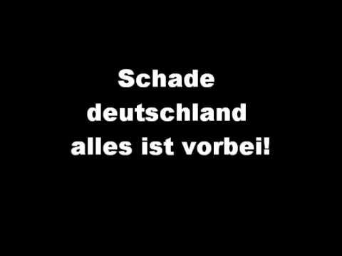 Schade deutschland alles ist vorbei!