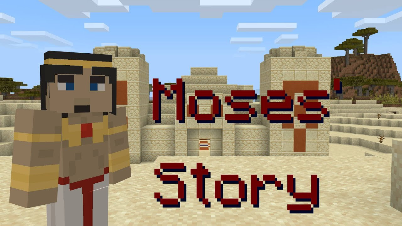 Moses' Story | Bible Minecraft