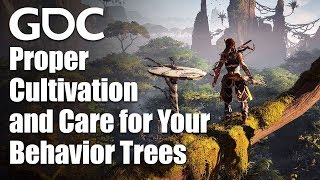 AI Arborist: Proper Cultivation and Care for Your Behavior Trees