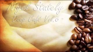 Nigel Stately - Deep Café Vol.6