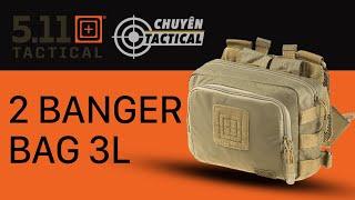 [Review Chi Tiết] Túi Đeo 5.11 Tactical 2-Banger Bag-Chuyentactical.com