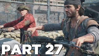 DAYS GONE Walkthrough Gameplay Part 27 - IRON MIKE (PS4 Pro)