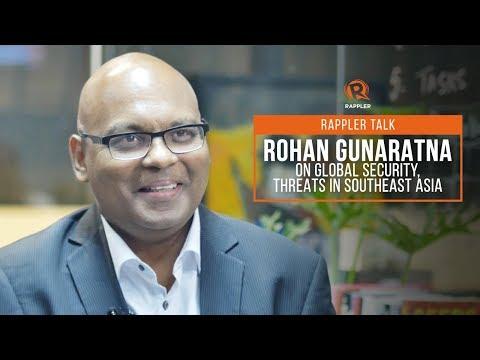 Rappler Talk: Rohan Gunaratna on global security, threats in Southeast Asia