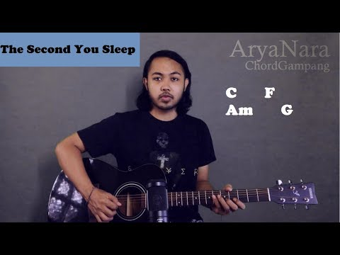 Chord Gampang (The Second You Sleep - Saybia) By Arya Nara (Tutorial Gitar) Untuk Pemula