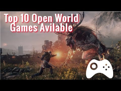 Top 10 Open World Game For Low End Pc 2019 Youtube