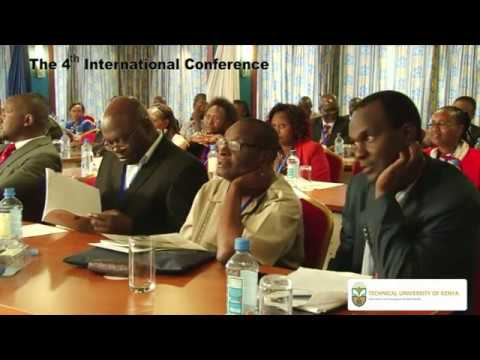 The 4th Technical University of Kenya International Conference - Part 1