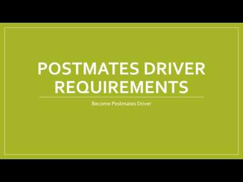Postmates driver requirements