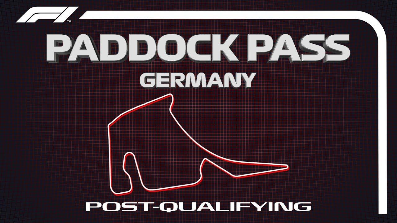 F1 Paddock Pass: Post-Qualifying At The 2019 German Grand Prix