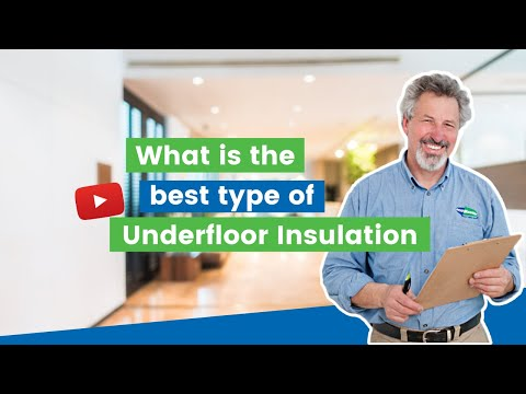 What Is The Best Type Of Underfloor Insulation | By EcoMaster
