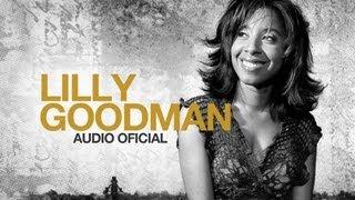 1 hora de música con Lilly Goodman - Mejores Exitos [Audio Oficial]